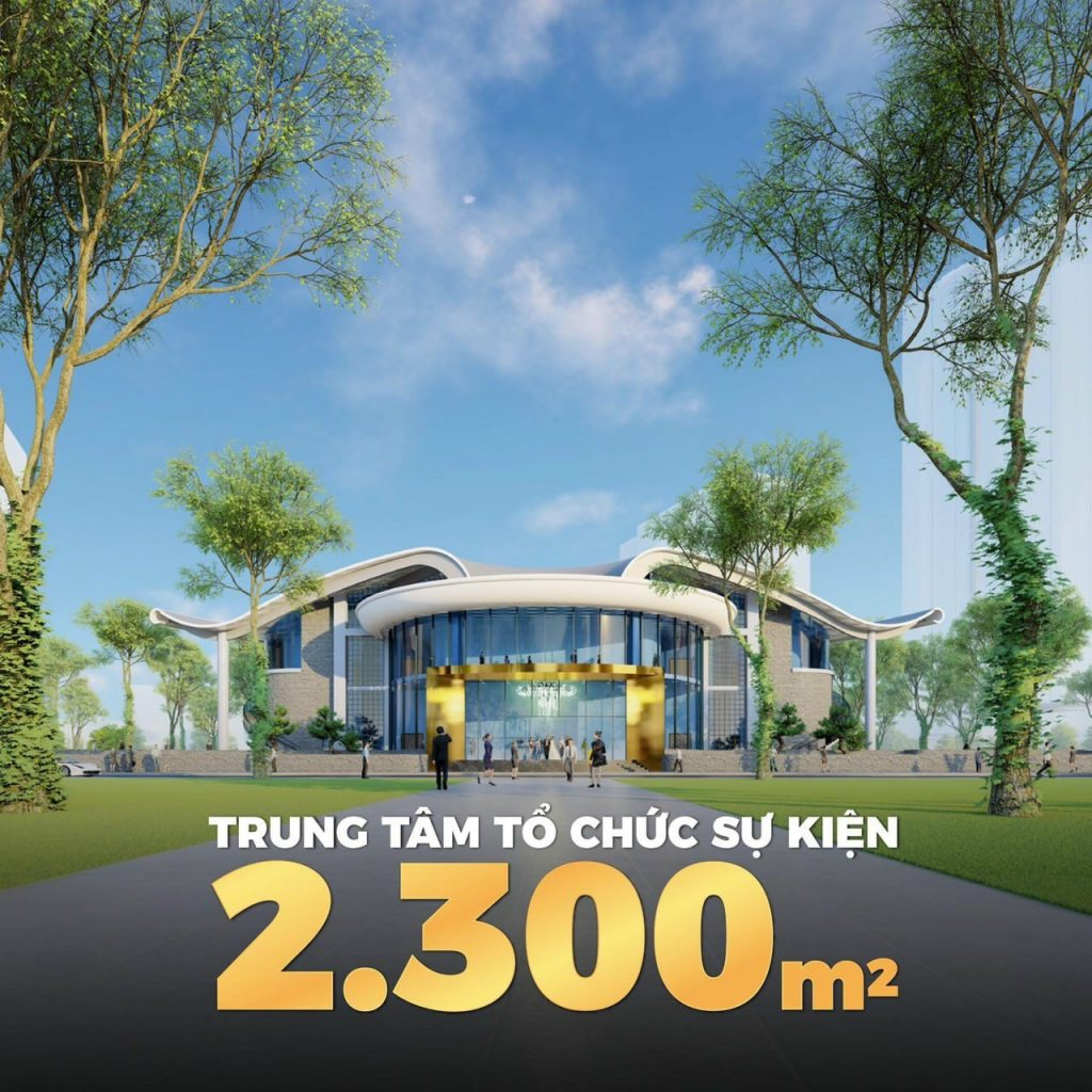 Trung tâm tổ chức sự kiện rộng 2.300m2